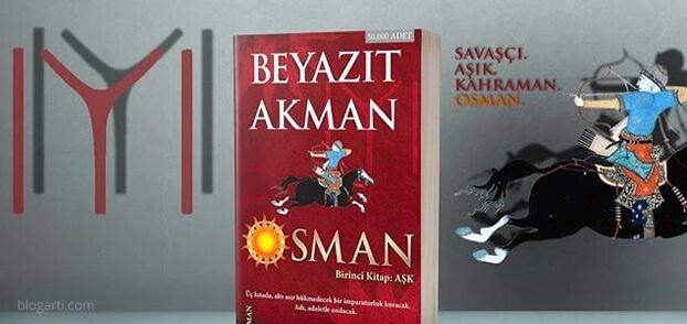 Beyazit Akman – Osman (Birinci Kitap: Aşk)