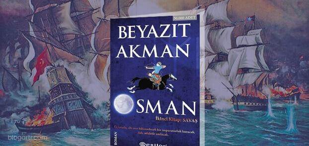 Beyazit Akman – Osman (İkinci Kitap: Savaş)